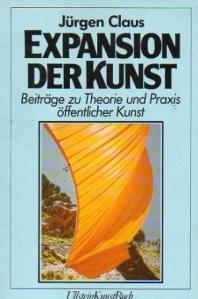 Jürgen Claus. Die Expansion der Kunst.1982
